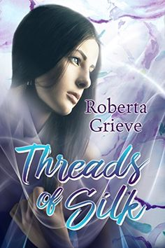 Buy Threads of Silk by Roberta Grieve and Read this Book on Kobo's Free Apps. Discover Kobo's Vast Collection of Ebooks and Audiobooks Today - Over 4 Million Titles! Book Publishing, Audiobooks, This Book, Ebooks, Romance, Silk, Reading, Authors, Free Apps