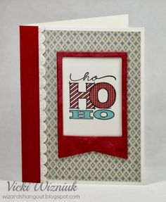 Ho Ho Ho... using CTMH Santa's Greeting stamp, and paper from the Frosted paper pack.  by Vicki Wizniuk