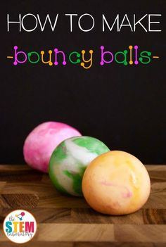 to Make Bouncy Balls How to make bouncy balls! A kids' favorite DIY idea! Great STEM challenge for kids!How to make bouncy balls! A kids' favorite DIY idea! Great STEM challenge for kids! Science Week, Summer Science, Science Fair Projects, Science For Kids, Science Fun, Awesome Science Experiments, Science Party, Science Ideas, Physical Science
