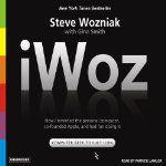 Authors: Steve Wozniak, Gina Smith Narrator: Patrick Lawlor