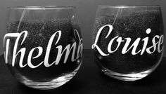 Thelma & Louise Stemless Red Wine Glasses Set Of 2 -- 16.75 OZ Choose Your Font!! by PrecisionCity on Etsy https://www.etsy.com/listing/259070430/thelma-louise-stemless-red-wine-glasses
