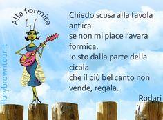 Gianni Rodari elogia la cicala della famosa favola di La Fontaine (da Esopo). La poesia per bambini s'intitola 'Alla formica'. e l'elegante cicala canta e suona  sopra una palizzata.
