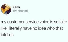 17 Funny And Frustrating Memes For Anyone Who Has Suffered Through A Customer Service Job - Customer Service - Ideas of Selling A Home Tips - 17 Funny And Frustrating Memes For Anyone Who Has Suffered Through A Customer Service Job Memebase Funny Memes Customer Service Quotes Funny, Customer Service Jobs, Service Client, Job Memes, Job Humor, Nurse Humor, People Change Quotes, Servant Leadership, Super Funny Quotes