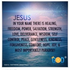 The Name that has everything we need this is my daily prayer. Thank you God for everything. Amen