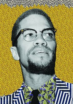 Everyone should know his face He is ElHajj Malik Shabazz a.a Malcolm X. The greatest panAfrica Malcolm X, Black History, Art History, By Any Means Necessary, Political Art, Black Artists, African Art, Wall Collage, Art Inspo