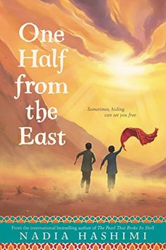 178 best intermediate read alouds images on pinterest baby books one half from the east by nadia hashimi set in modern day afghanistan that ebook pdfbestselling fandeluxe Image collections