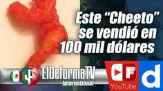 """Este """"Cheeto"""" se vendió en 100 mil dólares gracias a su extravagante forma"""