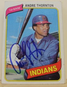Andre Thornton Cleveland Indians Autographed 1980 Topps Card
