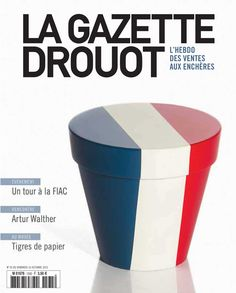 Gazette Drouot n°36 du 16/10/2015. #Pot #Drapeau #France #NouveauRéalisme #Restany #ModernArt #ArtMarket #Webzine