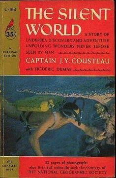 The Silent World  by Jacques-Yves Cousteau