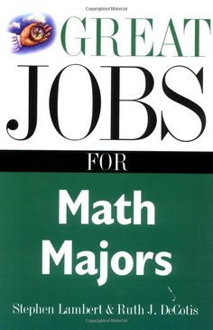 Great Jobs for Math Majors