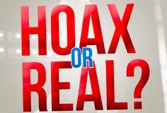 Hoax di bidang apapun punya beberapa ciri-ciri: lebay, anti-mainstream, penuh ancaman, dan ujung-ujungnya komersial. Di Indonesia, hoax bisa mendatangkan 600 sampai 700 juta rupiah per tahun, sedangkan di luar negeri, angkanya bisa mencapai 200.000 dollar Amerika.