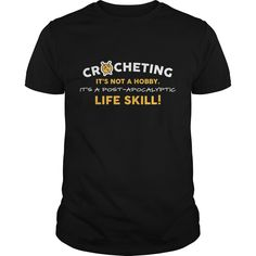 Get yours hot Crocheting Is A Life Skill Best Gift Shirt Shirts & Hoodies.  #gift, #idea, #photo, #image, #hoodie, #shirt, #christmas