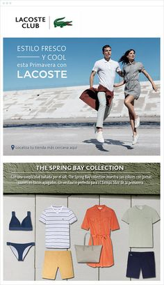 French retail company Lacoste sells high-end clothing. They use email marketing to supercharge their brand and products with their loyal community. Lacoste recently debuted their bright Spring Bay Collection with Campaign Monitor.