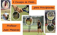 4 CONSEJOS Sobre Los Que Debemos INCIDIR En La Etapa De INICIACIÓN Para Aprender A Jugar Al PÁDEL ¡¡Trucos Para Principiantes!!