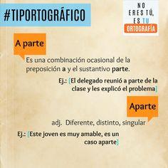 A parte también lo puedes escribir junto. #NoEresTú #EsTuOrtografía #Ortografía #Comunicación #Consejos #TipOrtográfico #Periodismo #Tecnología #UCSG