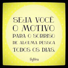 """@instabynina's photo: """"#sorria #frases #instabynina"""""""