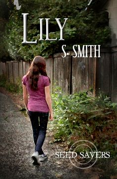 New cover for Lily (Seed Savers 2) by S. Smith
