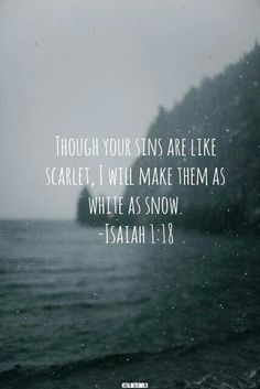 Isaiah 1:18. Such profound love.