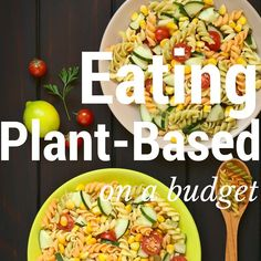 Plant-Based Eating on a Budget: My Top 6 Tips