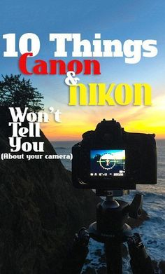 10 Things the Camera Manufacturers Won't Tell You. Improve Photography. Photography tips. Nordic360.