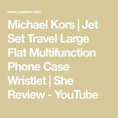 Michael Kors | Jet Set Travel Large Flat Multifunction Phone Case Wristlet | She Review - YouTube Michael Kors Jet Set, Jets, Youtube, Handbags, Flat, Wallet, Travel, Women, Viajes