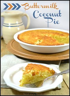 Buttermilk Coconut Pie --- Sondra Lyn at Home