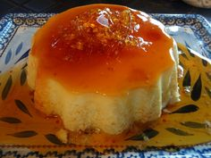 Caramel Flan - Pudim Flan Candied Caramel is to die for!