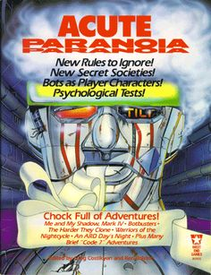 """Acute PARANOIA (retail $10): The First-Edition rules supplement with longtime fans' best-loved adventure, """"Me and My Shadow Mark IV"""" by Steve Gilbert and Peter Corless. (""""Something falls off."""")"""