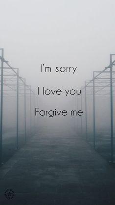 sinto muito eu te amo me perdoe