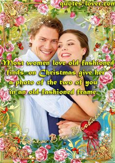 """""""Most women love old-fashioned finds, on Christmas give her a photo of the two of you in an old-fashioned frame."""" #Christmas #ChristmasLove #ChristmasGift #picturequotes  View more #quotes on http://quotes-lover.com"""
