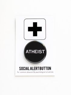ATHEIST BUTTON agnostic, religious freedom, science, darwin