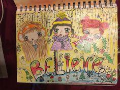 SPLAT PAINT - ART Journaling: Art Journaling:  Believe