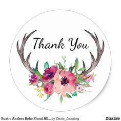 Rustic Antlers Boho Floral Allure Classic Round Sticker - A rustic boho style thank you sticker with deer antlers embellished with a watercolor floral bouquet in shades of purple, magenta and pink. Sold at Oasis_Landing on Zazzle.