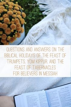Questions and Answers on the Biblical Holidays of the Feast of Trumpets, Yom Kippur, and the Feast of Tabernacles   Land of Honey Yom Teruah, Yom Kippur, Feast Of Tabernacles, Whats In Season, Make A Plan, Trumpets, Pictures Online, Question And Answer, Any Book