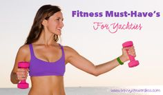 Fitness Must-Have's for Yachties - Savvy Stewardess Beauty Tips For Hair, Beauty Hacks, Hair Beauty, Partying Hard, Junk Food, Stay Fit, Must Haves, Healthy Living, Sea