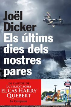 Els últims dies dels nostres pares by Joël Dicker - Books Search Engine Allegedly, Search Engine, Physics, Acting, Novels, Ebooks, Faith, Reading, Movie Posters