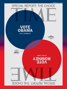 Vote Obama | Vote Romney | Nov. 12, 2012 | Read the cover stories here: http://ti.me/QnIa8D (Romney) http://ti.me/QnIbcL (Obama)