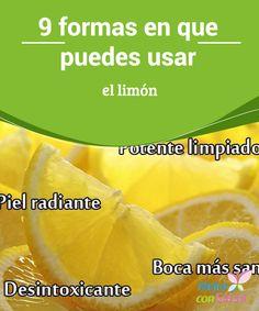 9 formas en que puedes usar el limón  El limón es una de las frutas más benéficas que puedes encontrar. Lo mismo sirve para aderezar ensaladas que para condimentar pescados o preparar un agua con numerosos beneficios.