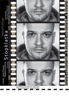 """Zdjęcie do plakatu. Spektakl: """"Stopklatka"""" Reż: Jakub Zubrzycki Projekt plakatu: Wojciech Stefaniak  http://powszechny.pl/pl/teatr/spektakle/stopklatka-malina-przesluga/"""