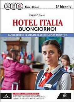 Prezzi e Sconti: #Hotel italia buongiorno! con e-book. con New  ad Euro 26.45 in #Mondadori education #Libri