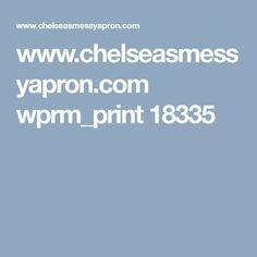 www.chelseasmessyapron.com wprm_print 18335