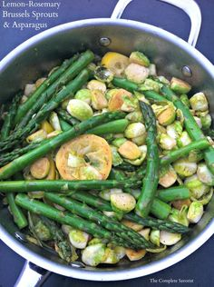 Lemon-Rosemary Brussels Sprouts & Asparagus ~The Complete Savorist