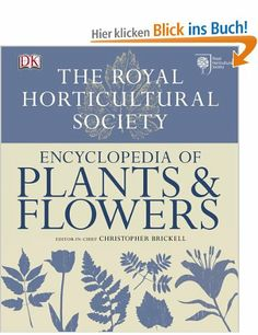 RHS Encyclopedia of Plants and Flowers: Amazon.de: Christopher Brickell: Englische Bücher
