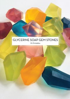 12 DECEMBER DIYS – Glycerine Soap Gemstones; Perfect homemade soaps to use AND decorate your bathroom sink with