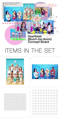"""""""Heartbeat (Boom-ba-doom) MV Concept Board"""" by heroine-official ❤ liked on Polyvore featuring art"""