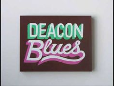 ... Deacon Blues (1977) ... Steely Dan.....They got a name for the winners in the world....They call Alabama The Crimson Tide...