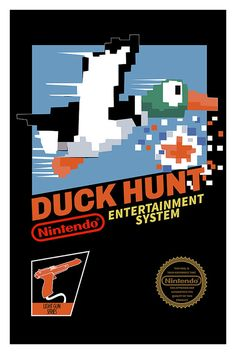 The first kind of duck hunting I fell in love with!   Duck Hunt Poster Nintendo 8bits NES Video Game