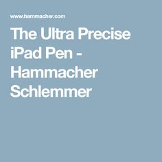 The Ultra Precise iPad Pen - Hammacher Schlemmer