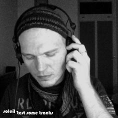 Soleil - test some tracks - my definition of techno